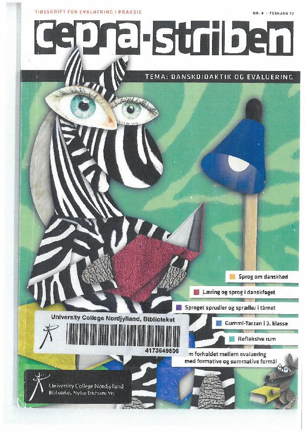Se Nr. 08 (2010): Danskdidaktik og evaluering